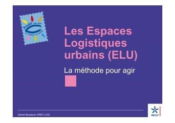 Les Espaces Logistiques urbains (ELU) - ORT PACA