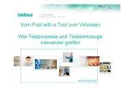 Vom Fool with a Tool zum Virtuosen Wie Testprozesse ... - CC GmbH
