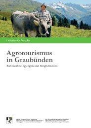 Leitfaden Agrotourismus in Graubünden - Berggebiete.ch