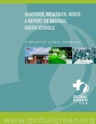 Healthier, Wealthier Wiser: A Report on National Green Schools