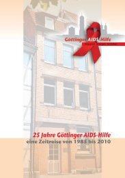 1101_3013 A5 Broschüre 25 Jahre-.indd - Göttinger AIDS-Hilfe ...