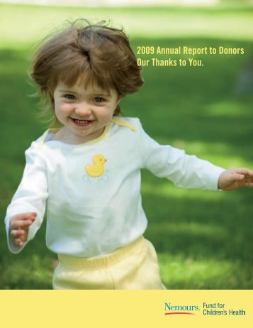 2009 Annual Report to Donors Our Thanks to You. - Nemours