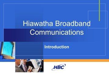 Hiawatha Broadband Communications - Anoka County, Minnesota