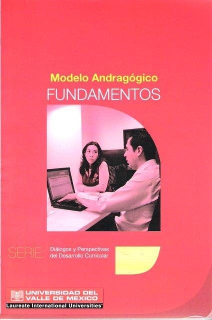 Modelo Andragógico. Fundamentos - My Laureate