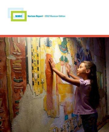 Horizon Report > 2012 Museum Edition - The New Media Consortium