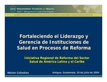Fortaleciendo el Liderazgo y Gerencia de Instituciones de Salud en ...