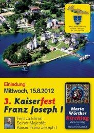 3. Kaiserfest Franz Joseph I in Maria Wörth - Mein Klagenfurt