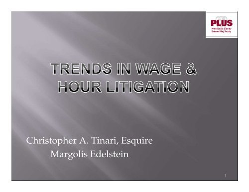 Trends in Wage and Hour Litigation - Margolis Edelstein