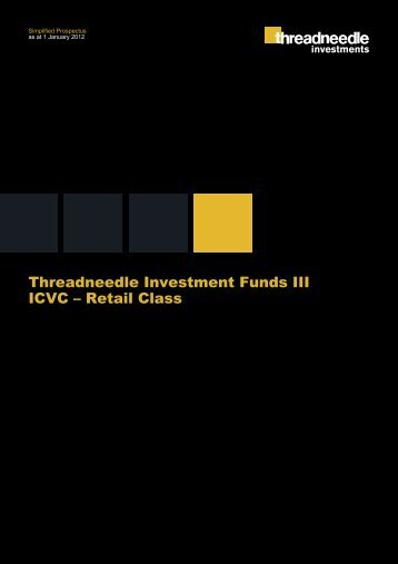 Threadneedle Investment Funds III ICVC – Retail Class ...