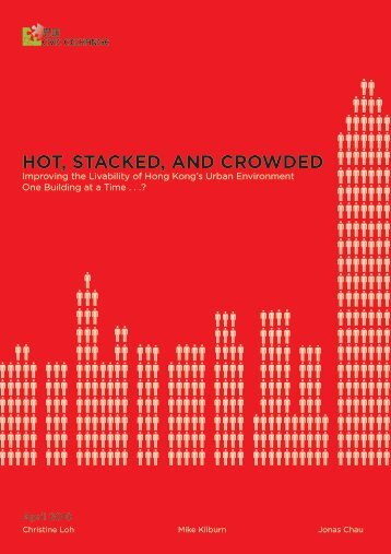 HOT, STACKED, AND CROWDED - Civic Exchange