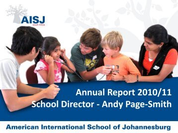 Annual Report 2010/11 School Director - Andy Page-Smith