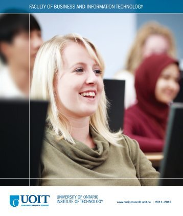 faculty of business and information technology - University of Ontario ...
