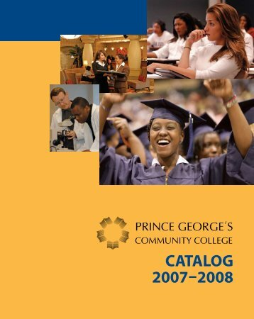 CATALOG 2007-2008 - Prince George's Community College