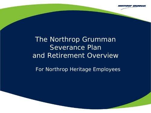 Severance and Northrop Heritage Retirement ... - Benefits Online