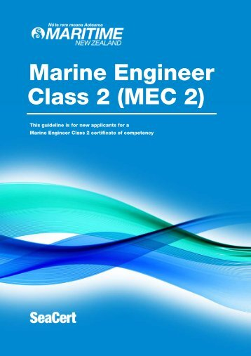 Marine engineer MEC2 certificate MNZ guideline - Maritime New ...