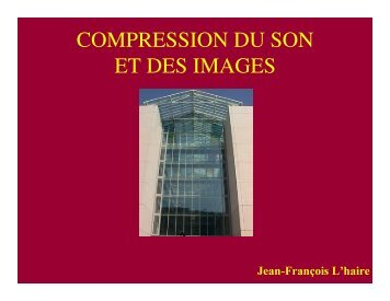 COMPRESSION DU SON ET DES IMAGES