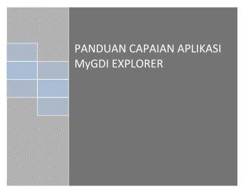 PANDUAN CAPAIAN APLIKASI MyGDI EXPLORER - Malaysia ...