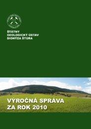 Výročná správa ŠGÚDŠ 2010 aj s prílohami (pdf - 3,23 MB) - Štátny ...