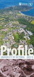 UVic profile 2011 - University of Victoria