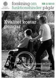 Forskning om funktionshinder pågår - Nummer 2 2010 - Centrum för ...