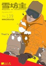 雪坊主 139号 - 日本スノーボード協会