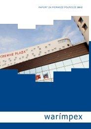 RAPORT ZA PIERWSZE PÓŁROCZE 2012 - Warimpex