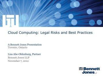 Cloud Computing - Legal Risks and Best Practices - Bennett Jones