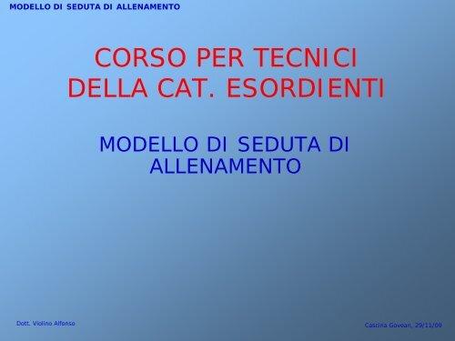 Organizzazione della seduta Corso Esordienti - Fidal Piemonte
