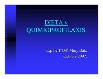 DIETA y QUIMIOPROFILAXIS