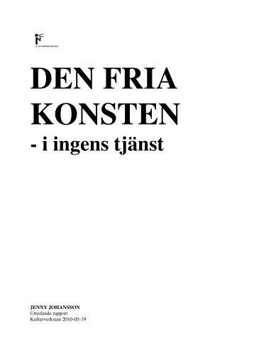 Den fria konsten – i ingens tjänst. - Kulturverkstan