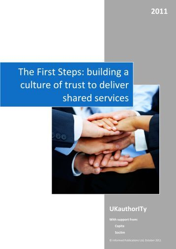 The First Steps: building a culture of trust to deliver shared services