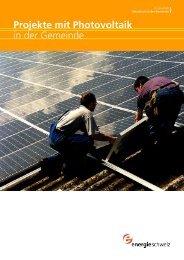 Thema 2: Projekte mit Photovoltaik in der Gemeinde - Swissolar