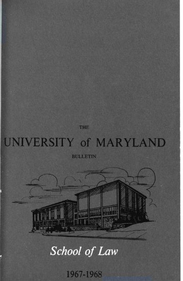 University of Maryland School of Law : Catalog, 1967-1968