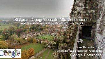 Google Enterprise Sistemas Geográficos de Alto Desempenho