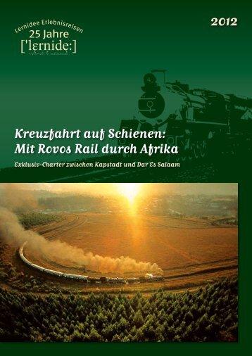 Kreuzfahrt auf Schienen: Mit Rovos Rail durch Afrika