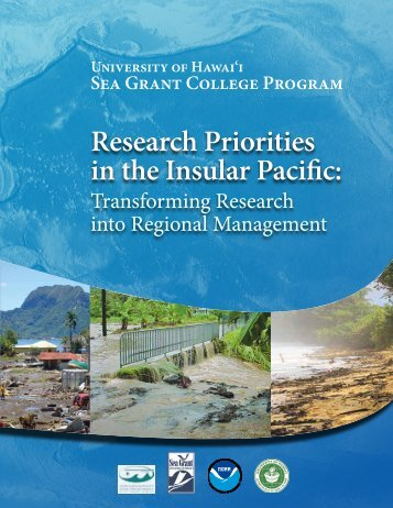 Research Priorities in the Insular Pacific: - Sea Grant College Program