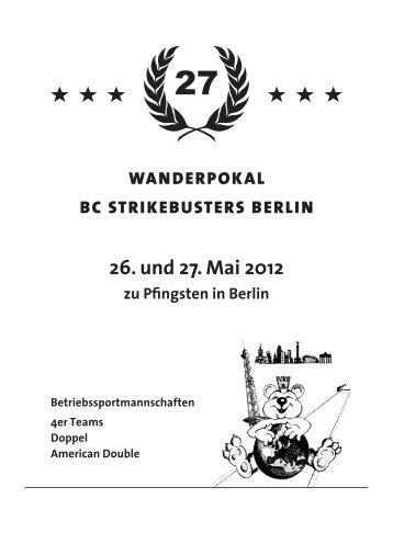 26. und 27. Mai 2012 - BC Strikebusters Berlin