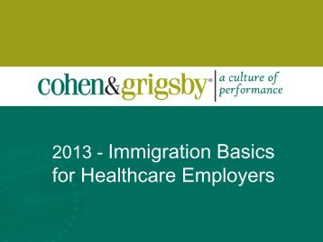 2013 - Immigration Basics for Healthcare Employers - Pennsylvania ...