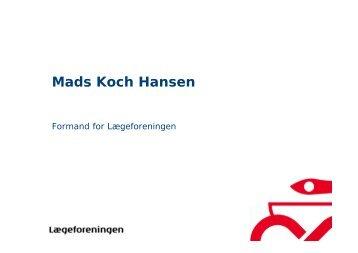 Mads Koch Hansen - Dansk Selskab for Klinisk Etik