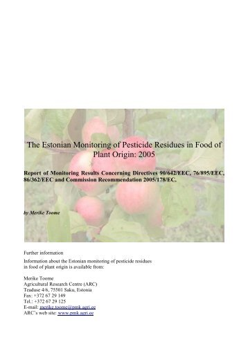The Estonian Monitoring of Pesticide Residues in Food