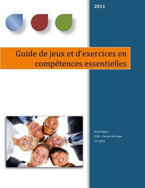 Guide de jeux et d'exercices en compétences essentielles - Base de ...