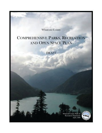 2008 Comprehensive Parks, Recreation and ... - Whatcom County