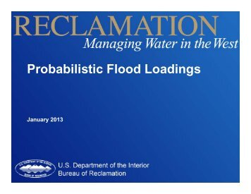 Probabilistic Flood Loadings - Association of State Dam Safety ...