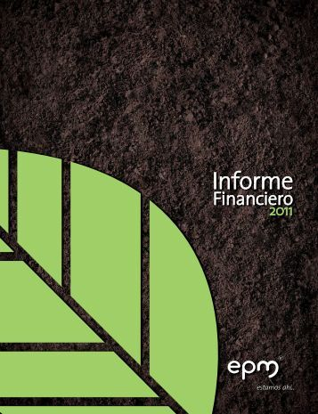 Informe financiero 2011 - EPM