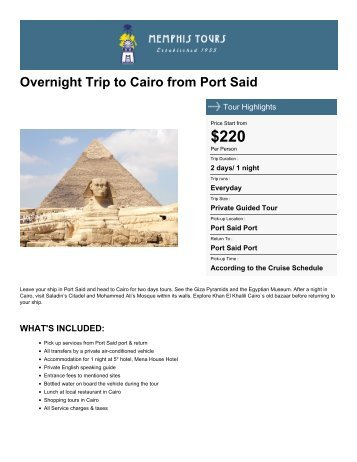 Overnight Trip to Cairo from Port Said - Memphis Tours Egypt