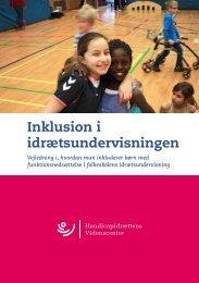 Inklusion i idrætsundervisningen - Handicapidrættens Videnscenter