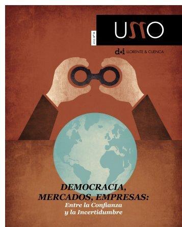 Democracia, mercaDos, empresas: - d+i LLORENTE & CUENCA