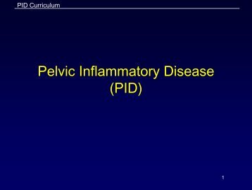 PID Module - Slides - Centers for Disease Control and Prevention