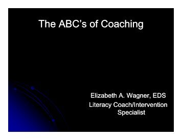 The ABC's of Coaching The ABC s of Coaching