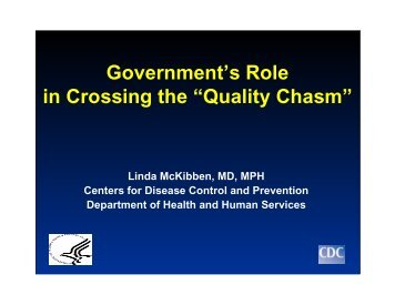 "Government's Role in Crossing the ""Quality Chasm"" - Centers for ..."